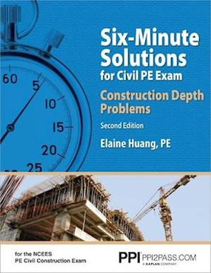 Six-Minute Solutions for Civil PE Exam