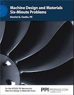 Machine Design and Materials Six-Minute Problems
