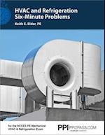 HVAC and Refrigeration Six-Minute Problems