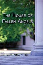 The House of Fallen Angels
