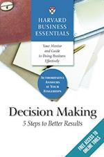 Harvard Business Essentials, Decision Making (Harvard Business Essentials)