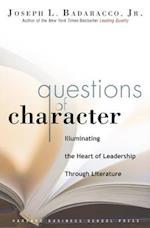 Questions of Character af Joseph L. Badaracco Jr.