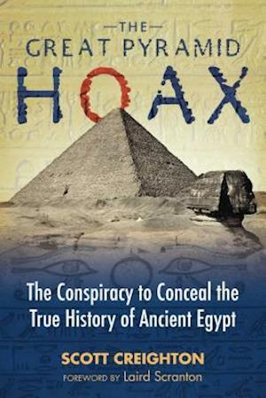 Bog, paperback The Great Pyramid Hoax af Scott Creighton