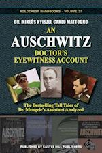 An Auschwitz Doctor's Eyewitness Account: The Tall Tales of Dr. Mengele's Assistant Analyzed