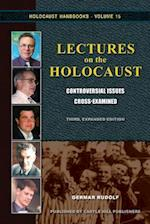 Lectures on the Holocaust: Controversial Issues Cross-Examined