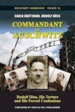Commandant of Auschwitz: Rudolf Höss, His Torture and His Forced Confessions af Carlo Mattogno