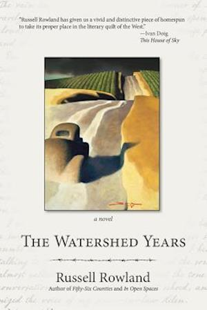 Bog, paperback The Watershed Years af Rowland Rowland