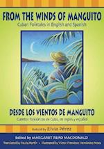 From the Winds of Manguito/Desde los Vientos de Manguito (World Folklore Series)