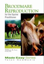 Broodmare Reproduction for the Equine Practitioner (Made Easy Series)
