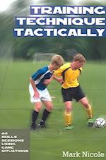 Training Technique Tactically