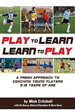 Play to Learn - Learn to Play