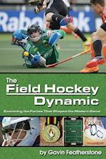 The Field Hockey Dynamic