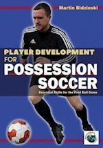 Player Development for Possession Soccer