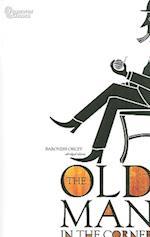 The Old Man in the Corner (Fingerprint Classics)