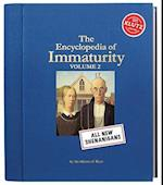The Encyclopedia of Immaturity, Volume 2 (Encyclopedia of Immaturity, nr. 2)