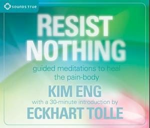 Lydbog, CD Resist Nothing af Eckhart Tolle, Kim Eng