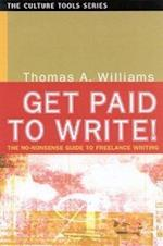 Get Paid to Write! (Culture Tools)