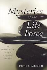 Mysteries of the Life Force