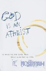 God Is an Atheist