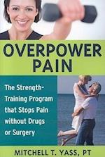 Overpower Pain