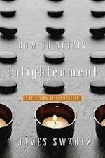 How to Attain Enlightenment