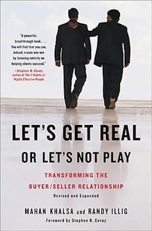 Bog, hardback Let's Get Real Or Let's Not Play af Stephen R Covey, Mahan Khalsa