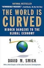 The World Is Curved af David M. Smick
