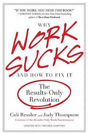 Bog, paperback Why Work Sucks and How to Fix It af Cali Ressler, Jody Thompson