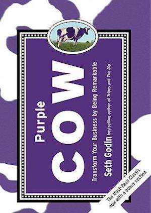 Bog, hardback Purple Cow af Seth Godin