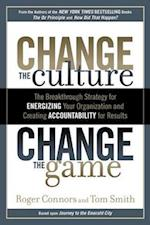Change the Culture, Change the Game af Roger Connors, Tom Smith
