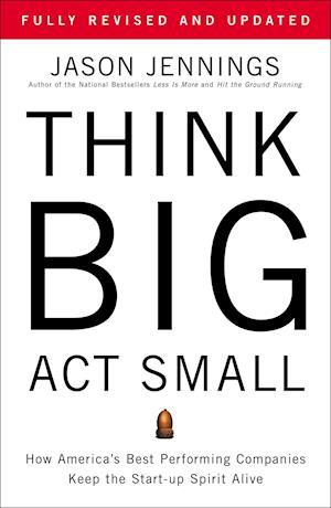 Bog, paperback Think Big, Act Small af Jason Jennings