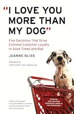 I Love You More Than My Dog af Tony Hsieh, Jeanne Bliss