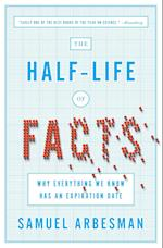 The Half Life Of Facts