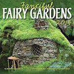 Fanciful Fairy Gardens 16-Month Calendar af Sally J. Smith