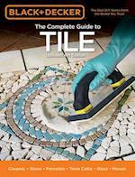 Black & Decker The Complete Guide to Tile (Black & Decker Complete Guide)