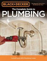 The Complete Guide to Plumbing (Black & Decker Complete Guide)
