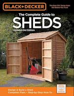 Black + Decker The Complete Guide to Sheds (Black & Decker Complete Guide)