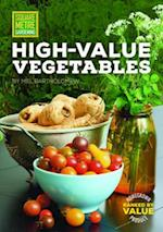 Square Metre Gardening High-Value Vegetables (All New Square Foot Gardening)