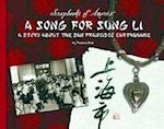 A Song for Sung Li (Scrapbooks of America)