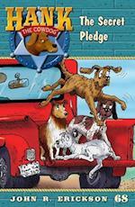 The Secret Pledge (Hank the Cowdog Paperback, nr. 68)