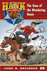 The Case of the Wandering Goats (HANK THE COWDOG)