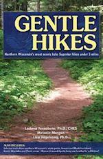 Gentle Hikes of Northern Wisconsin