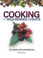 Cooking with Wild Berries & Fruits