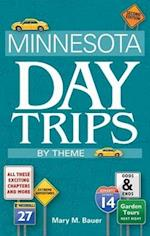 Minnesota Day Trips by Theme af Mary M. Bauer