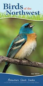 Birds of the Northwest (Adventure Quick Guides)