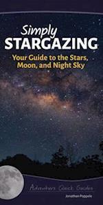 Simply Stargazing (Adventure Quick Guides)