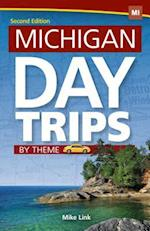 Michigan Day Trips by Theme af Mike Link