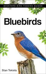 Bluebirds (Backyard Bird Feeding Guides)
