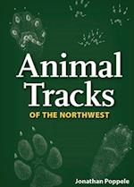 Animal Tracks of the Northwest (Natures Wild Cards)