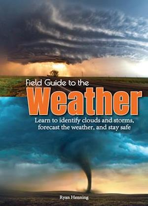 Field Guide to the Weather